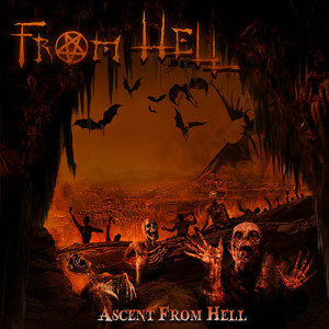 FROM HELL - \'Ascent From Hell\' (2014) CD